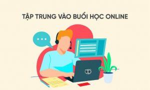 Tập trung khi học trực tuyến